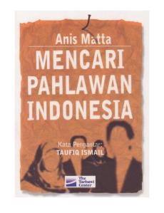 Mencari Pahlawan Indonesia, Anis Matta
